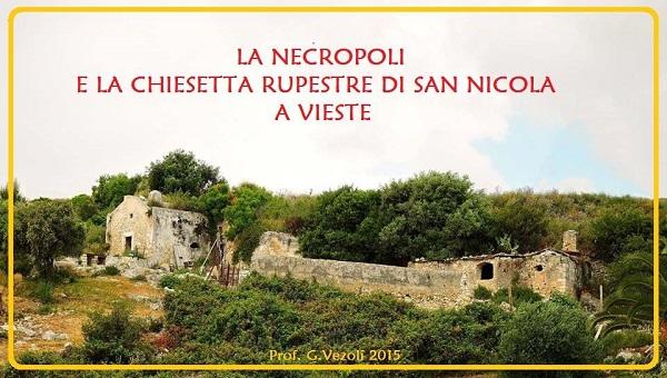 La necropoli e la chiesa di San Nicola a Vieste
