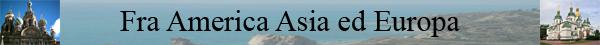 8 - fra america asia ed europa