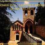 Orsara, la grotta e l'abbazia di S.Michele