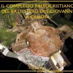 Il Battistero di San Giovanni a Canosa