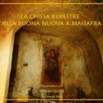 La cripta della Buona Nuova a Massafra